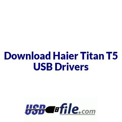 Haier Titan T5