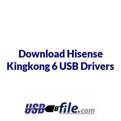 Hisense Kingkong 6